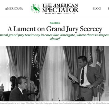grand jury secrecy american spectator